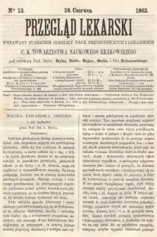 Przegląd Lekarski : wydawany staraniem Oddziału Nauk Przyrodniczych i Lekarskich C. K. Towarzystwa Naukowego Krakowskiego. 1862, nr13