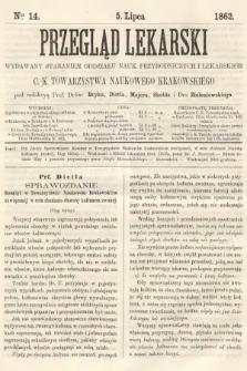 Przegląd Lekarski : wydawany staraniem Oddziału Nauk Przyrodniczych i Lekarskich C. K. Towarzystwa Naukowego Krakowskiego. 1862, nr14