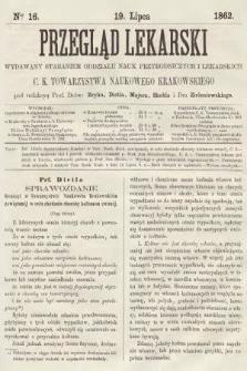 Przegląd Lekarski : wydawany staraniem Oddziału Nauk Przyrodniczych i Lekarskich C. K. Towarzystwa Naukowego Krakowskiego. 1862, nr16