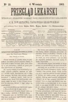 Przegląd Lekarski : wydawany staraniem Oddziału Nauk Przyrodniczych i Lekarskich C. K. Towarzystwa Naukowego Krakowskiego. 1862, nr23