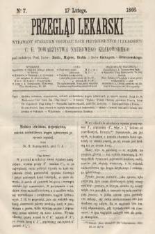 Przegląd Lekarski : wydawany staraniem Oddziału Nauk Przyrodniczych i Lekarskich C. K. Towarzystwa Naukowego Krakowskiego. 1866, nr7