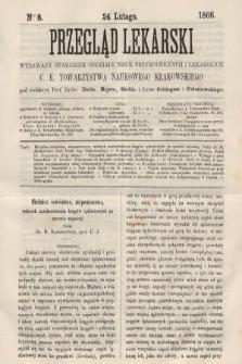 Przegląd Lekarski : wydawany staraniem Oddziału Nauk Przyrodniczych i Lekarskich C. K. Towarzystwa Naukowego Krakowskiego. 1866, nr8