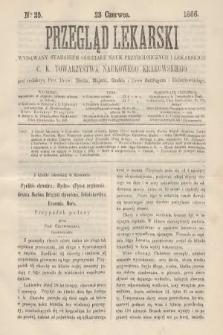 Przegląd Lekarski : wydawany staraniem Oddziału Nauk Przyrodniczych i Lekarskich C. K. Towarzystwa Naukowego Krakowskiego. 1866, nr25