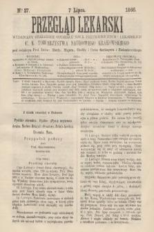 Przegląd Lekarski : wydawany staraniem Oddziału Nauk Przyrodniczych i Lekarskich C. K. Towarzystwa Naukowego Krakowskiego. 1866, nr27