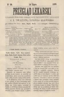 Przegląd Lekarski : wydawany staraniem Oddziału Nauk Przyrodniczych i Lekarskich C. K. Towarzystwa Naukowego Krakowskiego. 1866, nr28