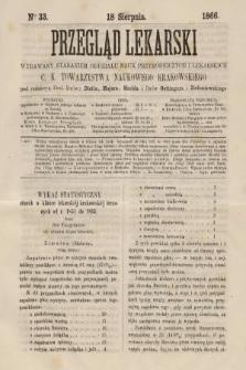 Przegląd Lekarski : wydawany staraniem Oddziału Nauk Przyrodniczych i Lekarskich C. K. Towarzystwa Naukowego Krakowskiego. 1866, nr33