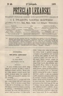 Przegląd Lekarski : wydawany staraniem Oddziału Nauk Przyrodniczych i Lekarskich C. K. Towarzystwa Naukowego Krakowskiego. 1866, nr46