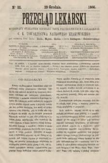 Przegląd Lekarski : wydawany staraniem Oddziału Nauk Przyrodniczych i Lekarskich C. K. Towarzystwa Naukowego Krakowskiego. 1866, nr52