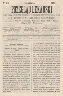 Przegląd Lekarski : wydawany staraniem Oddziału Nauk Przyrodniczych i Lekarskich C. K. Towarzystwa Naukowego Krakowskiego. 1867, nr24