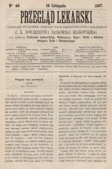 Przegląd Lekarski : wydawany staraniem Oddziału Nauk Przyrodniczych i Lekarskich C. K. Towarzystwa Naukowego Krakowskiego. 1867, nr46