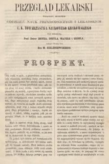 Przegląd Lekarski : wydawany staraniem Oddziału Nauk Przyrodniczych i Lekarskich C. K. Towarzystwa Naukowego Krakowskiego. 1867, prospekt