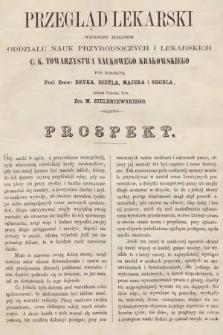 Przegląd Lekarski : wydawany staraniem Oddziału Nauk Przyrodniczych i Lekarskich C. K. Towarzystwa Naukowego Krakowskiego. 1862, prospekt
