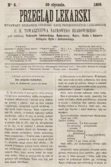 Przegląd Lekarski : wydawany staraniem Oddziału Nauk Przyrodniczych i Lekarskich C. K. Towarzystwa Naukowego Krakowskiego. 1869, nr5