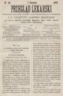 Przegląd Lekarski : wydawany staraniem Oddziału Nauk Przyrodniczych i Lekarskich C. K. Towarzystwa Naukowego Krakowskiego. 1869, nr32