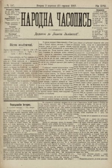 Народна Часопись : додаток до Ґазети Львівскої. 1907, ч.187