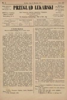 Przegląd Lekarski : organ Towarzystwa Lekarskiego Krakowskiego i Towarzystwa Lekarzy Galicyjskich we Lwowie. 1873, nr2