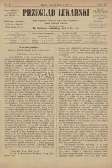 Przegląd Lekarski : organ Towarzystwa Lekarskiego Krakowskiego i Towarzystwa Lekarzy Galicyjskich we Lwowie. 1873, nr3