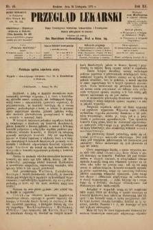Przegląd Lekarski : organ Towarzystwa Lekarskiego Krakowskiego i Towarzystwa Lekarzy Galicyjskich we Lwowie. 1873, nr46