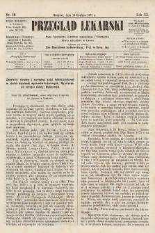 Przegląd Lekarski : organ Towarzystwa Lekarskiego Krakowskiego i Towarzystwa Lekarzy Galicyjskich we Lwowie. 1873, nr50