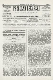 Przegląd Lekarski : organ Towarzystwa Lekarskiego Krakowskiego i Towarzystwa Lekarzy Galicyjskich we Lwowie. 1875, nr11