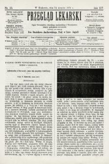 Przegląd Lekarski : organ Towarzystwa Lekarskiego Krakowskiego i Towarzystwa Lekarzy Galicyjskich we Lwowie. 1875, nr33