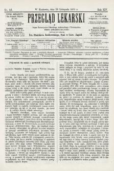 Przegląd Lekarski : organ Towarzystwa Lekarskiego Krakowskiego i Towarzystwa Lekarzy Galicyjskich we Lwowie. 1875, nr46