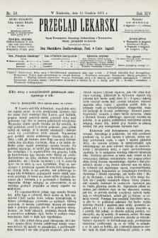 Przegląd Lekarski : organ Towarzystwa Lekarskiego Krakowskiego i Towarzystwa Lekarzy Galicyjskich we Lwowie. 1875, nr50