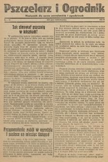 Pszczelarz i Ogrodnik : miesięcznik dla spraw pszczelarskich i ogrodniczych. 1932, nr11