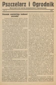 Pszczelarz i Ogrodnik : miesięcznik dla spraw pszczelarskich i ogrodniczych. 1933, nr4