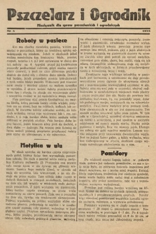 Pszczelarz i Ogrodnik : miesięcznik dla spraw pszczelarskich i ogrodniczych. 1933, nr5