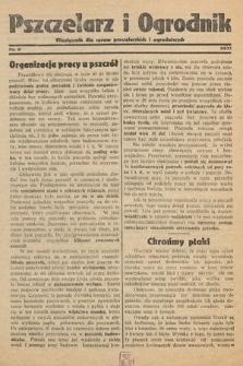 Pszczelarz i Ogrodnik : miesięcznik dla spraw pszczelarskich i ogrodniczych. 1933, nr6