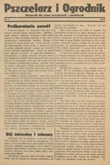 Pszczelarz i Ogrodnik : miesięcznik dla spraw pszczelarskich i ogrodniczych. 1933, nr7