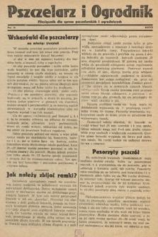 Pszczelarz i Ogrodnik : miesięcznik dla spraw pszczelarskich i ogrodniczych. 1933, nr8