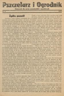 Pszczelarz i Ogrodnik : miesięcznik dla spraw pszczelarskich i ogrodniczych. 1933, nr9