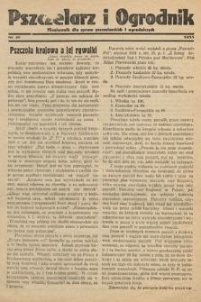 Pszczelarz i Ogrodnik : miesięcznik dla spraw pszczelarskich i ogrodniczych. 1933, nr10