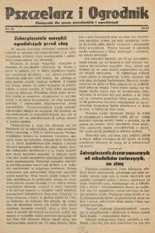 Pszczelarz i Ogrodnik : miesięcznik dla spraw pszczelarskich i ogrodniczych. 1933, nr11
