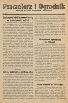 Pszczelarz i Ogrodnik : miesięcznik dla spraw pszczelarskich i ogrodniczych. 1933, nr12