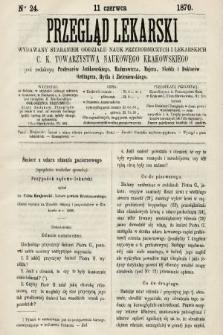 Przegląd Lekarski : wydawany staraniem Oddziału Nauk Przyrodniczych i Lekarskich C. K. Towarzystwa Naukowego Krakowskiego. 1870, nr24