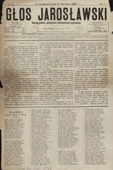 Głos Jarosławski : dwutygodnik polityczno-ekonomiczno-społeczny. 1893, nr2