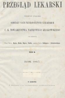 Przegląd Lekarski : wydawany staraniem Oddziału Nauk Przyrodniczych i Lekarskich C. K. Towarzystwa Naukowego Krakowskiego. 1863, spis rzeczy