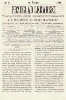 Przegląd Lekarski : wydawany staraniem Oddziału Nauk Przyrodniczych i Lekarskich C. K. Towarzystwa Naukowego Krakowskiego. 1863, nr9