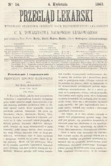Przegląd Lekarski : wydawany staraniem Oddziału Nauk Przyrodniczych i Lekarskich C. K. Towarzystwa Naukowego Krakowskiego. 1863, nr14