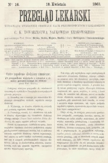 Przegląd Lekarski : wydawany staraniem Oddziału Nauk Przyrodniczych i Lekarskich C. K. Towarzystwa Naukowego Krakowskiego. 1863, nr16