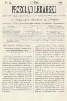 Przegląd Lekarski : wydawany staraniem Oddziału Nauk Przyrodniczych i Lekarskich C. K. Towarzystwa Naukowego Krakowskiego. 1863, nr21