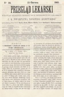 Przegląd Lekarski : wydawany staraniem Oddziału Nauk Przyrodniczych i Lekarskich C. K. Towarzystwa Naukowego Krakowskiego. 1863, nr24