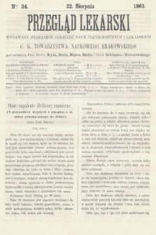 Przegląd Lekarski : wydawany staraniem Oddziału Nauk Przyrodniczych i Lekarskich C. K. Towarzystwa Naukowego Krakowskiego. 1863, nr34