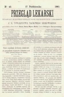 Przegląd Lekarski : wydawany staraniem Oddziału Nauk Przyrodniczych i Lekarskich C. K. Towarzystwa Naukowego Krakowskiego. 1863, nr42