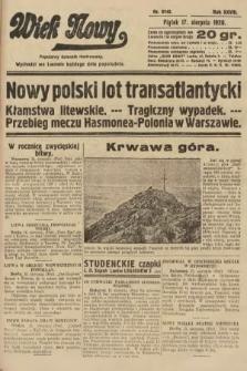 Wiek Nowy : popularny dziennik ilustrowany. 1928, nr8145