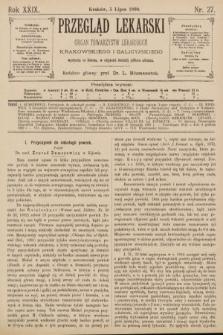 Przegląd Lekarski : Organ Towarzystw Lekarskich Krakowskiego i Galicyjskiego. 1890, nr27