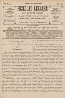 Przegląd Lekarski : Organ Towarzystw Lekarskich Krakowskiego i Galicyjskiego. 1890, nr45